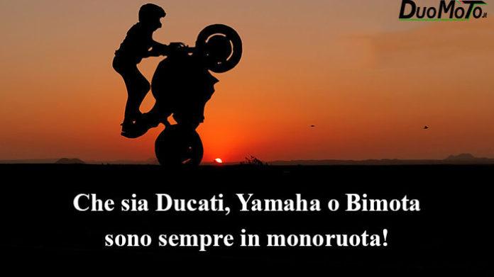 Citazioni e Aforismi - Che sia Ducati, Yamaha o Bimota...