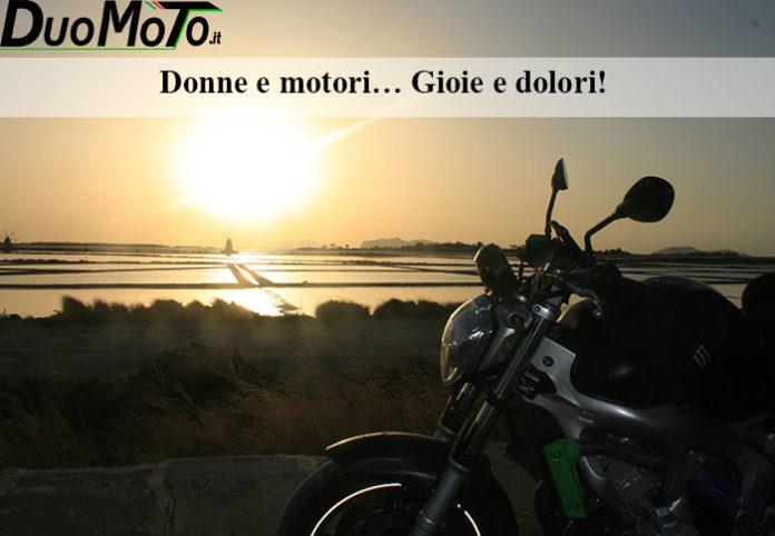 Frasi Divertenti - Donne e motori... Gioie e Dolori.