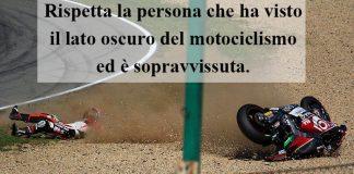 Aforismi Biker - Rispetta la persona che ha visto il lato oscuro del motociclismo ed è sopravvissuta!