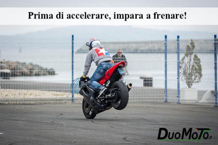 Aforismi Biker – Prima di accelerare, impara a frenare!