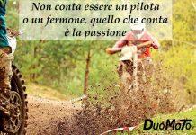 Aforismi Biker – Non conta essere un pilota o un fermone, quello che conta è la passione!