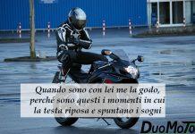 Aforismi Bike - Quando sono con lei me la godo, perché sono questi i momenti in cui la testa riposa e spuntano i sogni