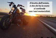 Aforismi in Viaggio - Il brutto dell'estate, è che chi ha la moto si confonde con i veri motociclisti.
